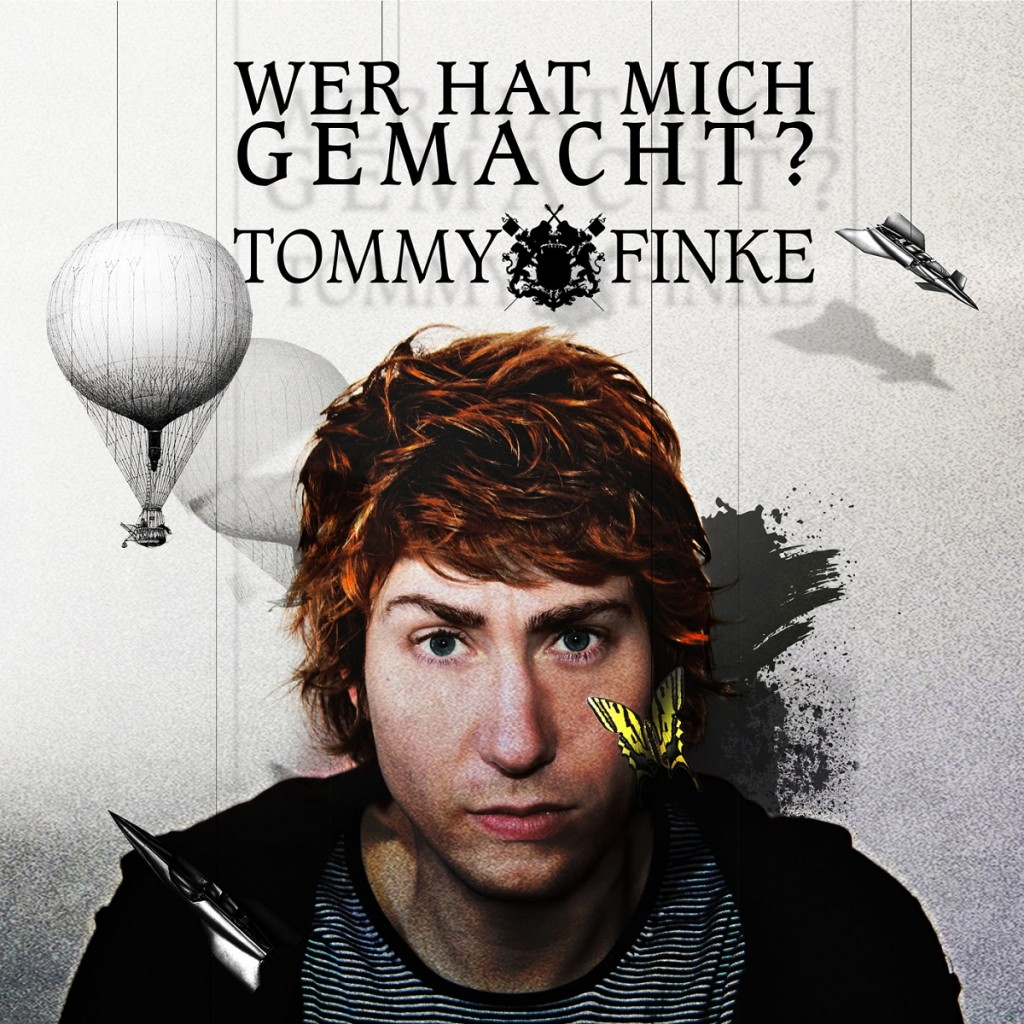 Tommy Finke - Wer hat mich gemacht